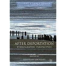 After Deportation: Ethnographic Perspectives