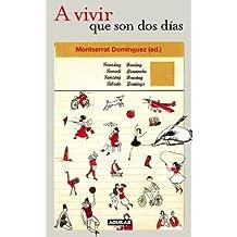 A vivir que son dos días (OTROS GENERALES AGUILAR., Band 718012)
