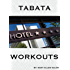 Tabata Home and Hotel Workouts (English Edition)