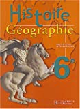 Histoire-Géographie, 6e : Livre de l'élève by V. Adoumie (2004-05-05)