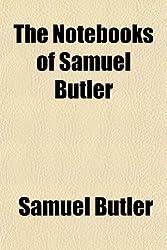 The Notebooks of Samuel Butler
