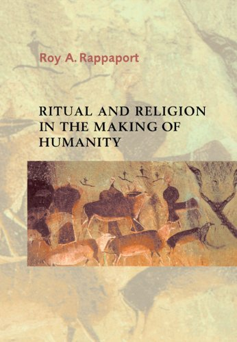 Ritual and Religion in the Making of Humanity (Cambridge Studies in Social and Cultural Anthropology)