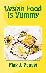 Vegan Food Is Yummy