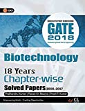 Gate 18 Years Chapter Wise Solved Papers Biotechnology (2000-2017) 2018
