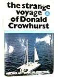 Strange Voyage of Donald Crowhurst by Nicholas Tomalin (1970-07-13)