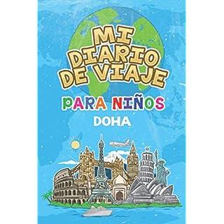 Mi Diario De Viaje Para Niños Doha: 6x9 Diario de viaje para niños I Libreta para completar y colorear I Regalo perfecto para niños para tus vacaciones en Doha