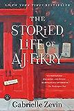The Storied Life of A. J. Fikry: A Novel (English Edition)