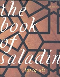 The Book of Saladin: A Novel by Tariq Ali (1998-11-10)