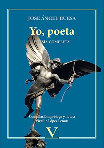 Yo, poeta. Poesía completa por José Ángel Buesa