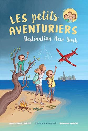 Les Petits Aventuriers, Tome 1 - Destination New York