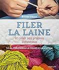 Filer la laine et créer ses propres écheveaux - De la création à la commercialisation.