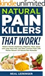 Natural Pain Killers That Work! Relie...