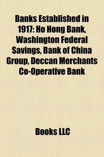 banks-established-in-1917-ho-hong-bank-washington-federal-savings-bank-of-china-group-deccan-merchan