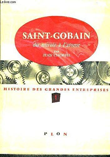 saint-gobain-du-miroir-a-l-atome-hisotire-des-grandes-entreprises-1