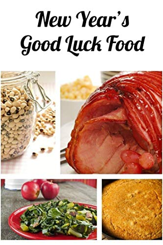 New Year's Good Luck Food Recipes: Looking for good fortune in the New Year? Allrecipes has more than 50 recipes for foods thought to bring good luck, ... collard greens, and lenti (English Edition)