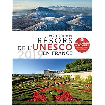 Trésors de l'UNESCO en France : le patrimoine 2019