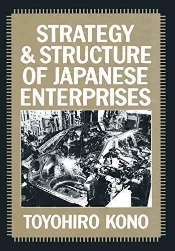 Strategy and Structure of Japanese Enterprises (English Edition ...