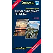 Naturparkregion Flusslandschaft Peenetal: Wassererlebnis- und Freizeitkarte (Deutsche Ostseeküste)