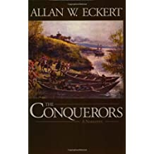 The Conquerors: A Narrative (Winning of America Series)