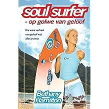 Soul Surfer - op golwe van geloof (eBoek): Die ware verhaal van geloof wat alles oorwin