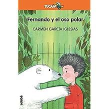 Fernando y el oso polar (Tucan naranja)