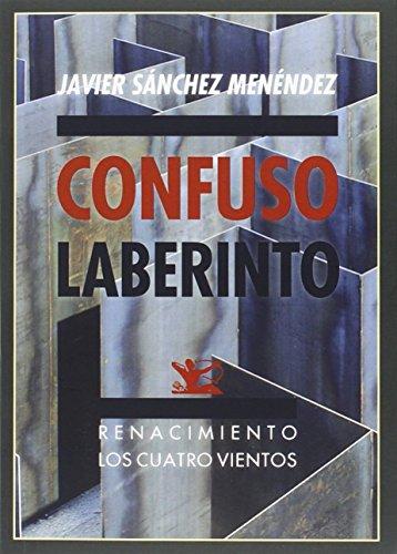 Confuso laberinto: (Quinto libro de Fábula) (Los Cuatro Vientos)