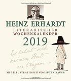 Heinz Erhardt ? Literarischer Wochenkalender 2019: Es lohnt sich, keinen Hut zu tragen .. - Heinz Erhardt