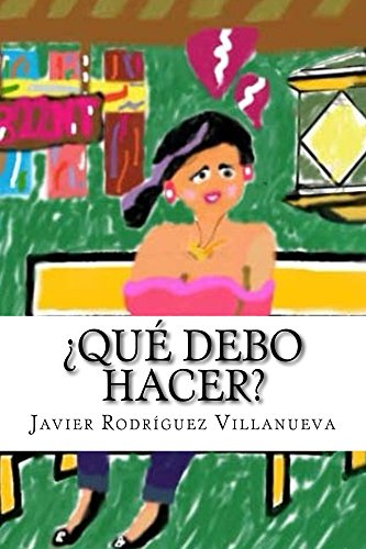 ¿Qué debo hacer? (822NT nº 1) por Javier Rodríguez Villanueva