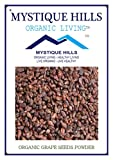 #9: MYSTIQUE HILLS - ORGANIC GRAPE SEEDS POWDER (PREMIUM QUALITY) (100 GR)