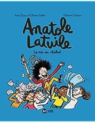 Anatole Latuile , tome 08: Le roi du chahut !