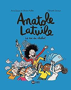 """Afficher """"Anatole Latuile n° 08 Le roi du chahut"""""""