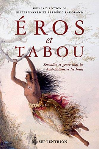 ros et tabou: Sexualit et genre chez les Amrindiens et les Inuit