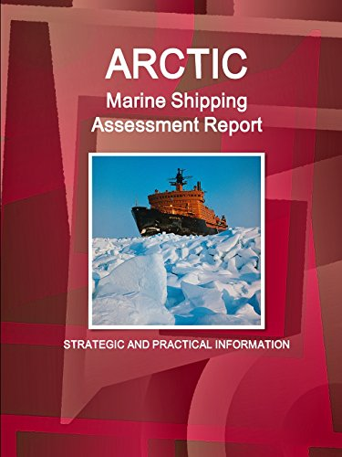 arctic-marine-shipping-assessment-report-strategic-and-practical-information