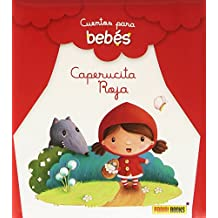 Caperucita Roja. Cuentos Para Bebés