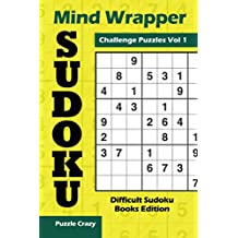 Mind Wrapper Sudoku Challenge Puzzles Vol 1: Difficult Sudoku Books Edition
