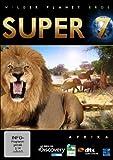 Wilder Planet Erde - Super 7: Africa