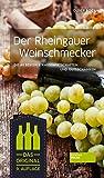 Der Rheingauer Weinschmecker - Die 40 besten Straußwirtschaften und Gutsschänken - Oliver Bock