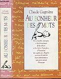Telecharger Livres AU BONHEUR DES MOTS (PDF,EPUB,MOBI) gratuits en Francaise