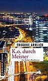 K.O. durch Meister: Kriminalroman (Kriminalromane im GMEINER-Verlag)