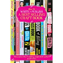 How To Write and Publish a Best Selling Craft Book (English Edition)