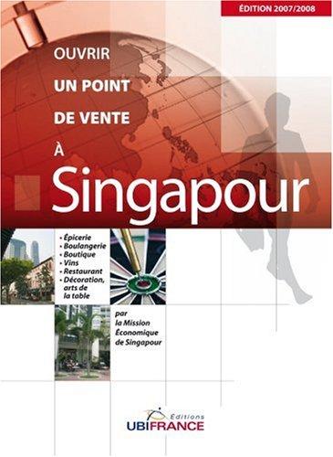 Ouvrir un point de vente à Singapour par Aline Perrette