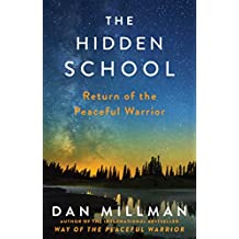 The Hidden School: Return of the Peaceful Warrior (English Edition)