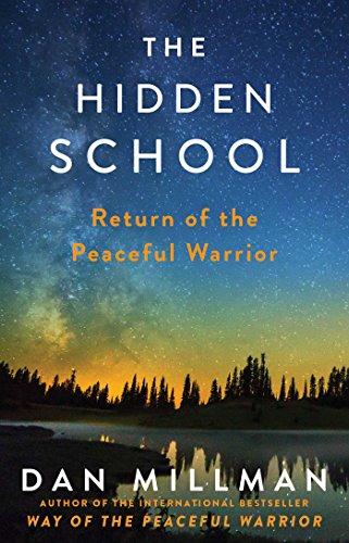 The Hidden School: Return of the Peaceful Warrior (English Edition)