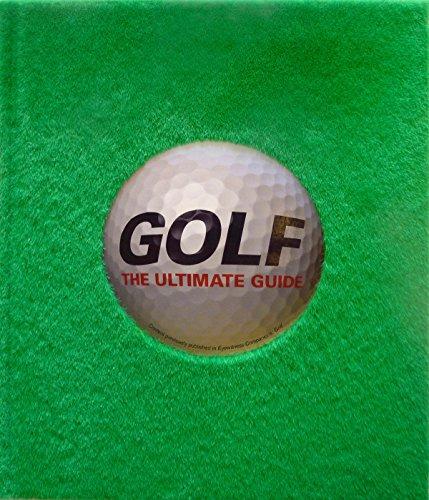 Golf: The Ultimate Guide por Dk