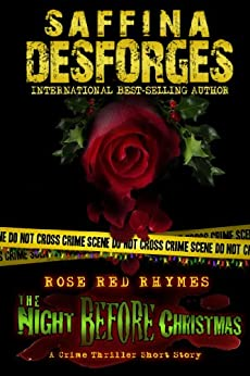 The Night Before Christmas (Rose Red Rhymes - DCI Cass Rose short thrillers) by [DESFORGES, Saffina]