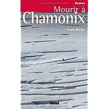 Mourir à Chamonix