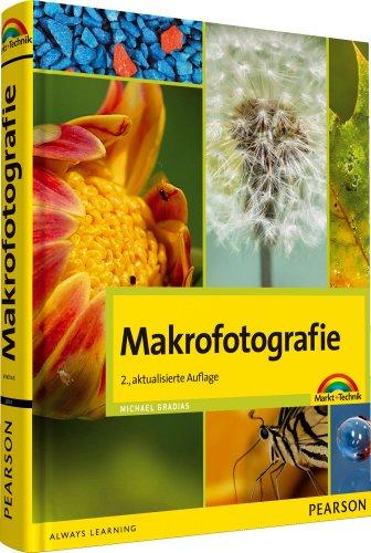 Makrofotografie: 2. aktualisierte Auflage