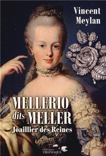 mellerio-dits-meller-joaillier-des-reines-written-by-vincent-meylan-2013-edition-publisher-editions-