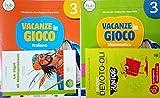 VACANZE IN GIOCO Italiano 3 + Narrativa + VACANZE IN GIOCO Matematica 3 + il Nuovo DEVOTO-OLI JUNIOR