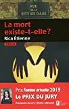 Telecharger Livres La mort existe t elle Prix du jury Prix Femme Actuelle 2015 (PDF,EPUB,MOBI) gratuits en Francaise